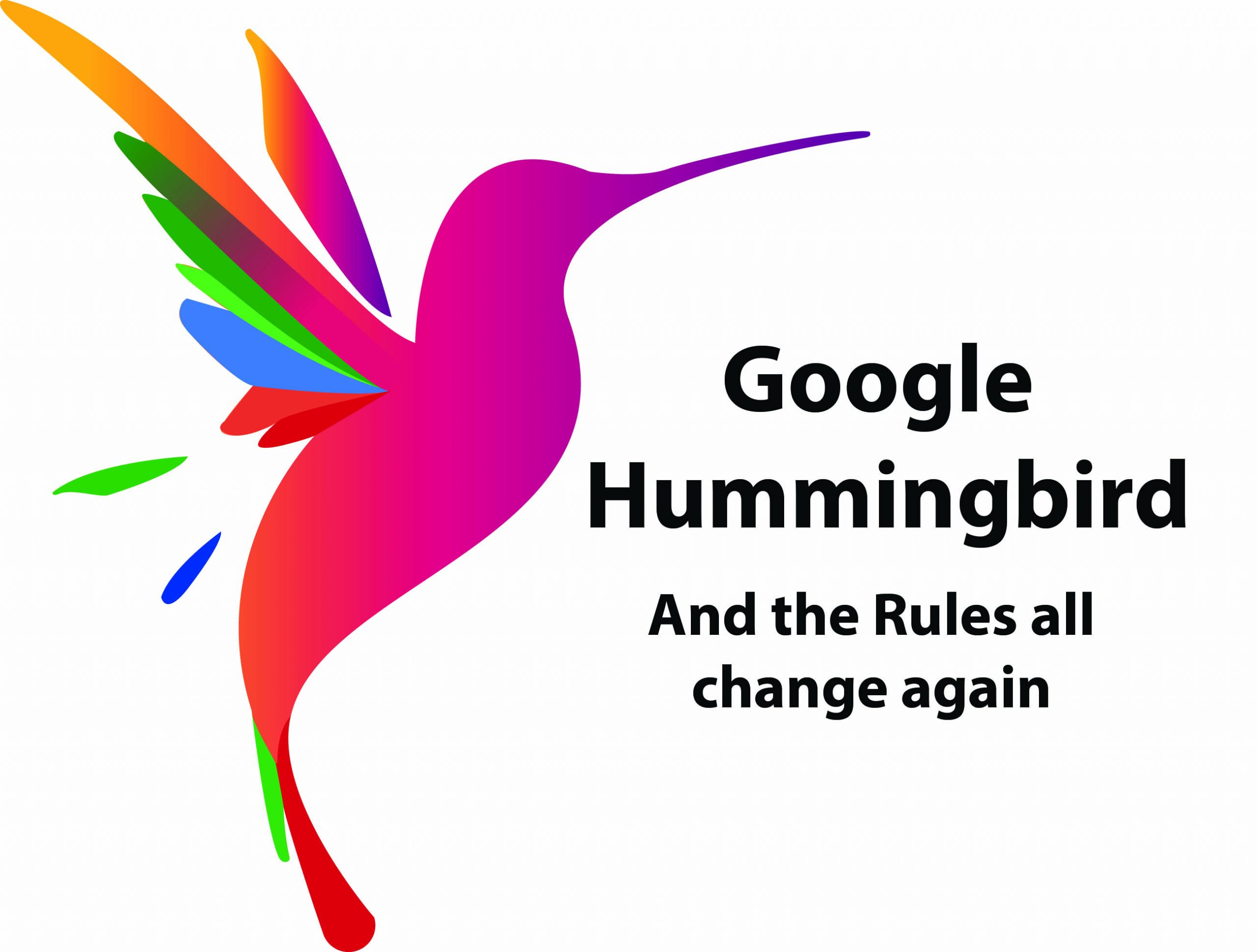 Enter Google Hummingbird – and the SEO Rules Change