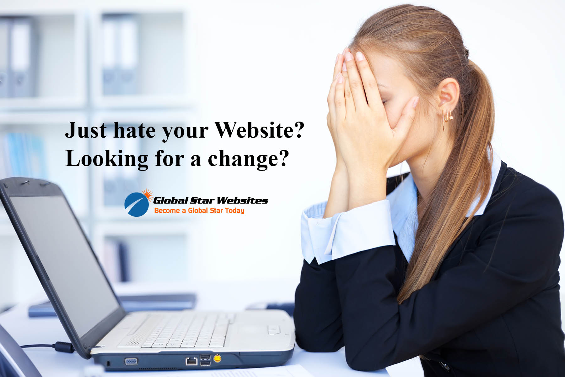 Just Hate your Website? – Need a Change?